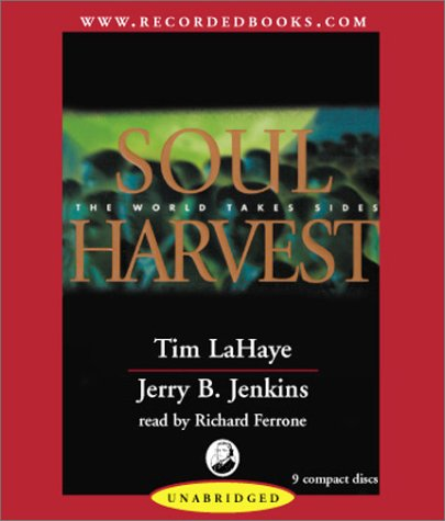 9780788751356: Soul Harvest: The World Takes Sides (Left Behind #4)