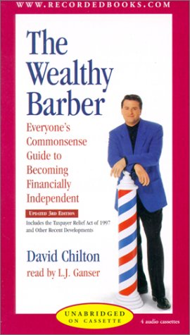 9780788789502: The Wealthy Barber: Everyone's Commonsense Guide to Becoming Financially Independent