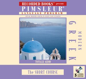 Pimsleur Language Program: Speak Modern Greek in 8 Easy Lessons: Pimsleur