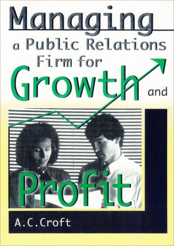 9780789001306: Managing a Public Relations Firm for Growth and Profit