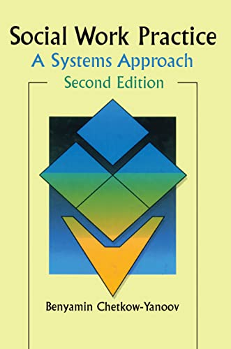 9780789001375: Social Work Practice: A Systems Approach, Second Edition (Haworth Social Work Practice)