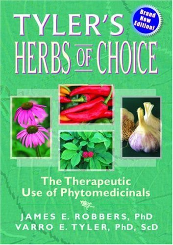 9780789001597: Tyler's Herbs of Choice: The Therapeutic Use of Phytomedicinals