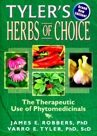 9780789001603: Tyler's Herbs of Choice: The Therapeutic Use of Phytomedicinals