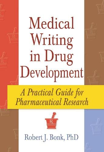 9780789001740: Medical Writing in Drug Development: A Practical Guide for Pharmaceutical Research