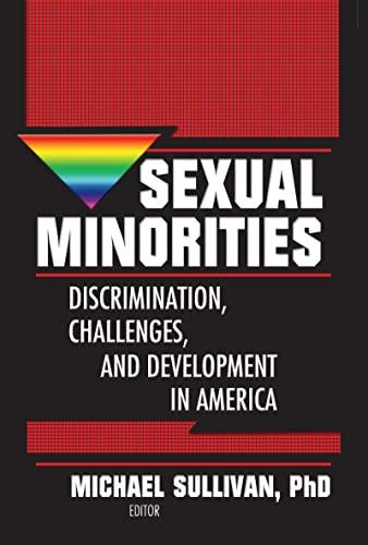 9780789002303: Sexual Minorities: Discrimination, Challenges and Development in America