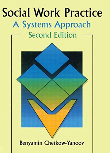 9780789002464: Social Work Practice: A Systems Approach, Second Edition (Haworth Social Work Practice)