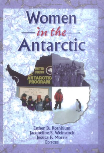 9780789002471: Women in the Antarctic (Haworth Innovations in Feminist Studies)