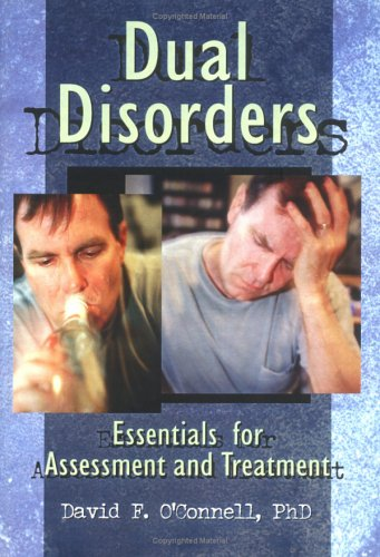 9780789002495: Dual Disorders: Essentials for Assessment and Treatment