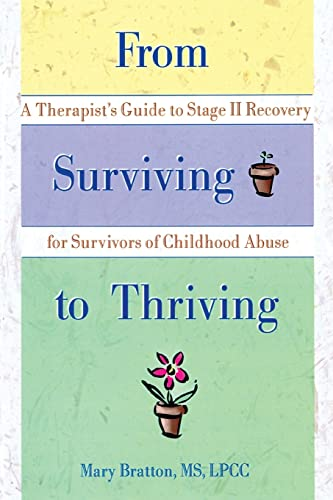 9780789002563: From Surviving to Thriving: A Therapist's Guide to Stage II Recovery for Survivors of Childhood Abuse