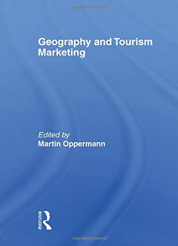 9780789003362: Geography and Tourism Marketing