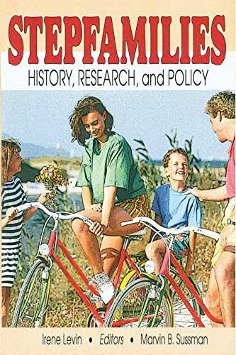 9780789003386: Stepfamilies: History, Research, and Policy (Marriage & Family Review Series)