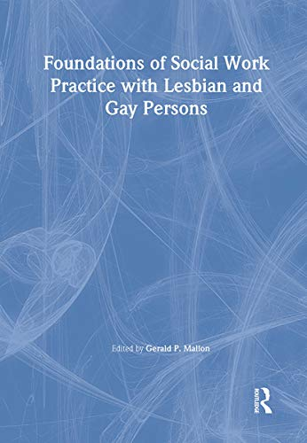 9780789003485: Foundations of Social Work Practice with Lesbian and Gay Persons