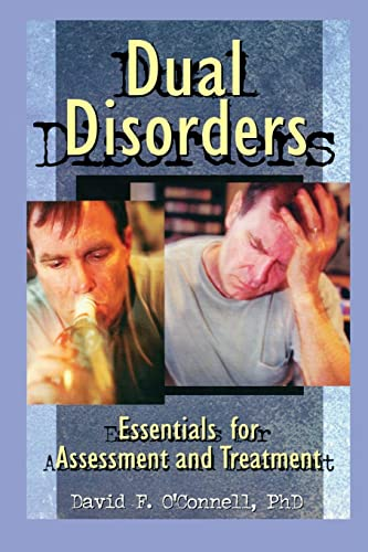 9780789004017: Dual Disorders: Essentials for Assessment and Treatment