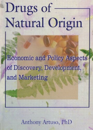 9780789004147: Drugs of Natural Origin: Economic and Policy Aspects of Discovery, Development, and Marketing