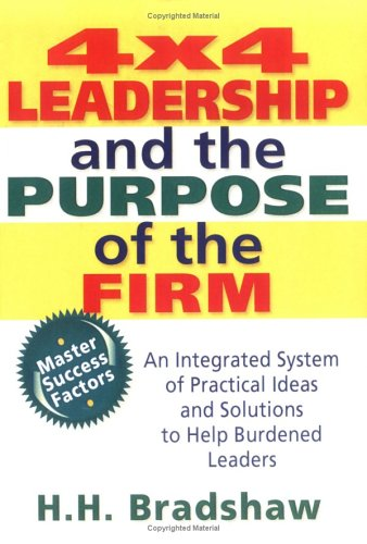 9780789004437: 4x4 Leadership and the Purpose of the Firm (Haworth Marketing Resources)