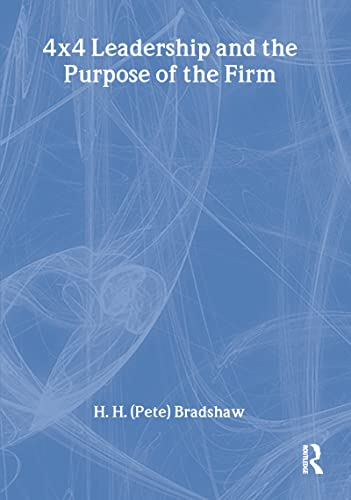 9780789004444: 4x4 Leadership and the Purpose of the Firm (Haworth Marketing Resources)