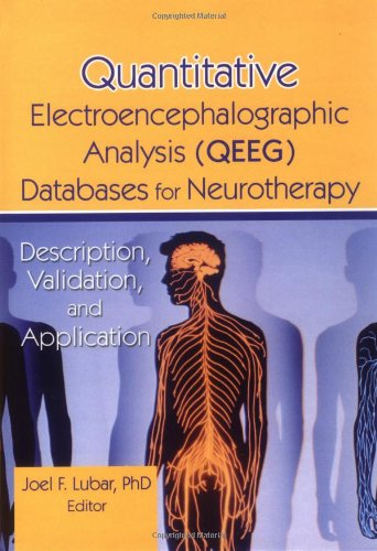 9780789004482: Quantitative Electroencephalographic Analysis (QEEG) Databases for Neurotherapy: Description, Validation, and Application