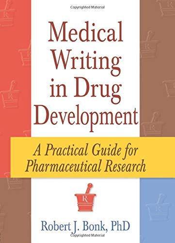 9780789004499: Medical Writing in Drug Development: A Practical Guide for Pharmaceutical Research