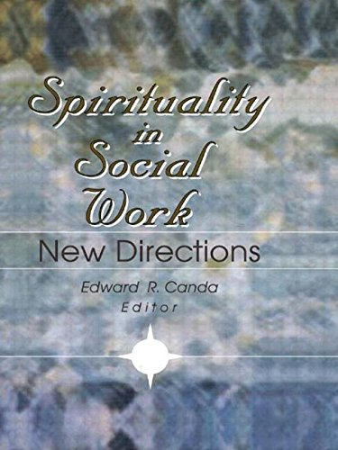 9780789005151: Spirituality in Social Work: New Directions