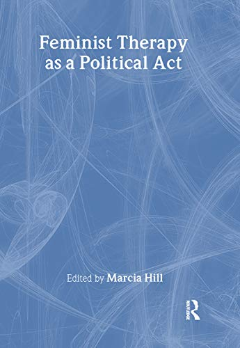 9780789005175: Feminist Therapy as a Political Act