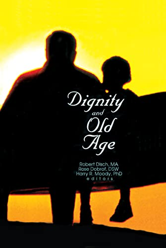 9780789005342: Dignity and Old Age