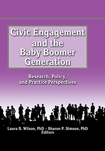 9780789005519: Civic Engagement and the Baby Boomer Generation: Research, Policy, and Practice Perspectives