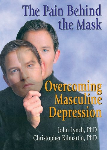 9780789005588: The Pain Behind the Mask: Overcoming Masculine Depression