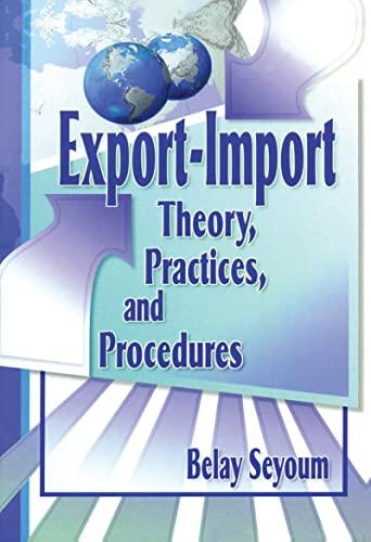 Export-Import Theory, Practices, and Procedures: Belay Seyoum