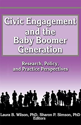 9780789005786: Civic Engagement and the Baby Boomer Generation: Research, Policy, and Practice Perspectives