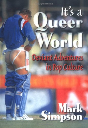9780789006097: It's a Queer World: Deviant Adventures in Pop Culture (Haworth Gay & Lesbian Studies)