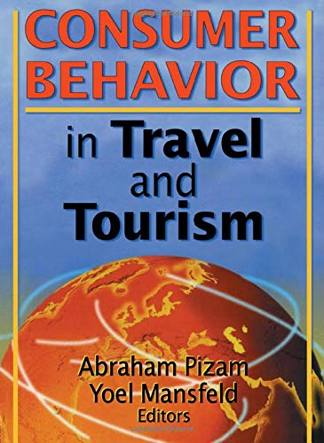 Consumer Behavior in Travel and Tourism: Chon, Kaye Sung;