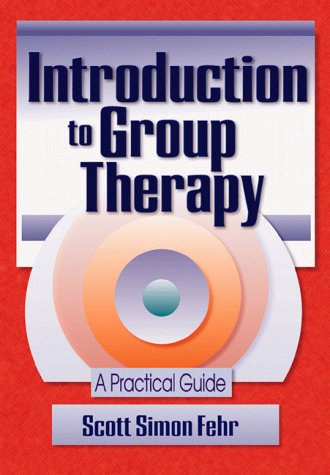 9780789006127: Introduction to Group Therapy: A Practical Guide (Advances in psychology & mental health)