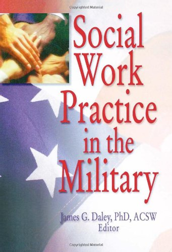 9780789006257: Social Work Practice in the Military