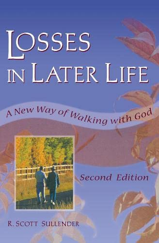 9780789006288: Losses in Later Life: A New Way of Walking with God, Second Edition