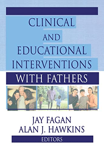9780789006455: Clinical and Educational Interventions with Fathers
