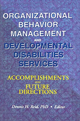 9780789006622: Organizational Behavior Management and Developmental Disabilities Services: Accomplishments and Future Directions