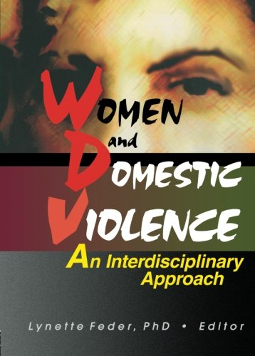 9780789006752: Women and Domestic Violence: An Interdisciplinary Approach