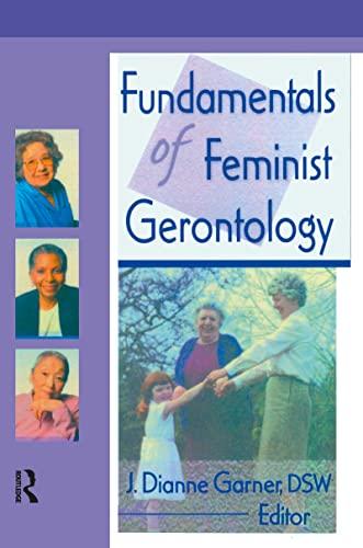 9780789007612: Fundamentals of Feminist Gerontology