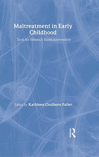 9780789007841: Maltreatment in Early Childhood: Tools for Research-Based Intervention