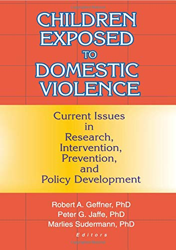 policy issues child exposure to domestic Child exposure to domestic violence outline introduction statistics effects mental issues social issues future for children exposed to domestic violence.