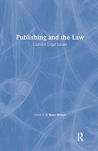 Publishing and the Law: Current Legal Issues: Katz, Linda S