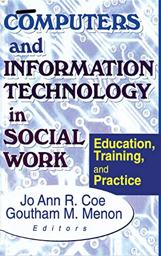 9780789008411: Computers and Information Technology in Social Work: Education, Training, and Practice