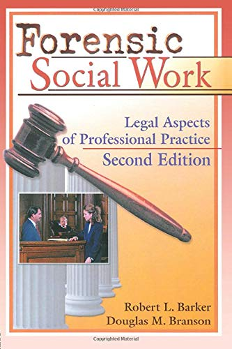 9780789008688: Forensic Social Work: Legal Aspects of Professional Practice, Second Edition