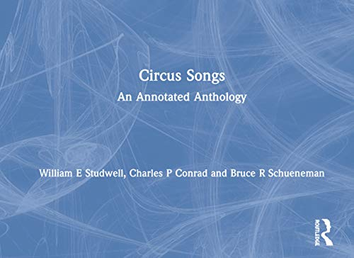9780789008794: Circus Songs: An Annotated Anthology
