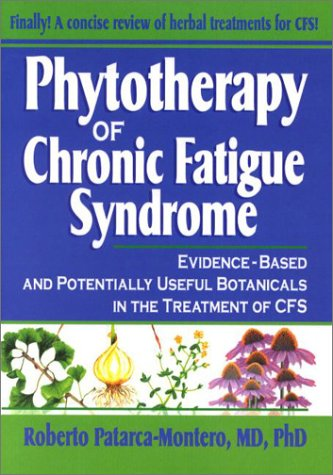 9780789009098: Phytotherapy of Chronic Fatigue Syndrome: Evidence-Based and Potentially Useful Botanicals in the Treatment of CFSA; What Does the Research Sa