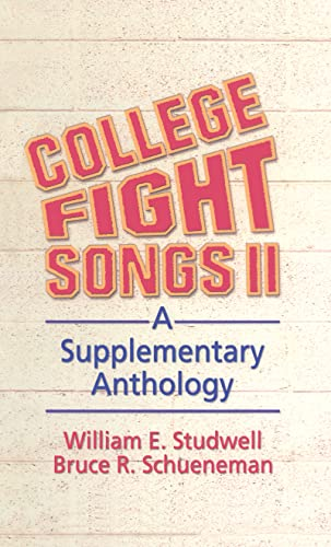 9780789009203: College Fight Songs II: A Supplementary Anthology