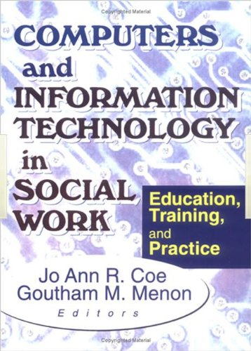 9780789009524: Computers and Information Technology in Social Work: Education, Training, and Practice