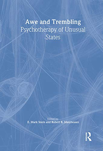 9780789009739: Awe and Trembling: Psychotherapy of Unusual States