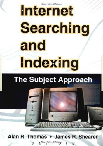 9780789010315: Internet Searching and Indexing: The Subject Approach