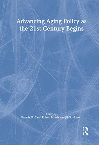 9780789010322: Advancing Aging Policy as the 21st Century Begins